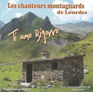 """couverture du CD des Chanteurs Montagnards de Lourdes """"Ti Amo Bigorro"""""""