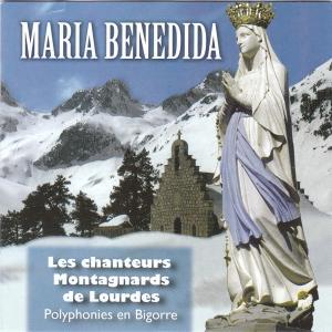 """couverture du CD des Chanteurs Montagnards de Lourdes """"Maria Benedida"""""""